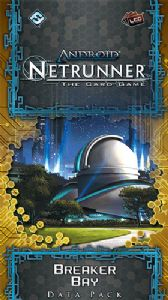 Android : Netrunner : SanSan Cycle - Breaker Bay